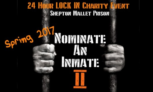 Nominate an Inmate 2: Shepton Mallet Prison 24Hr Lock-In