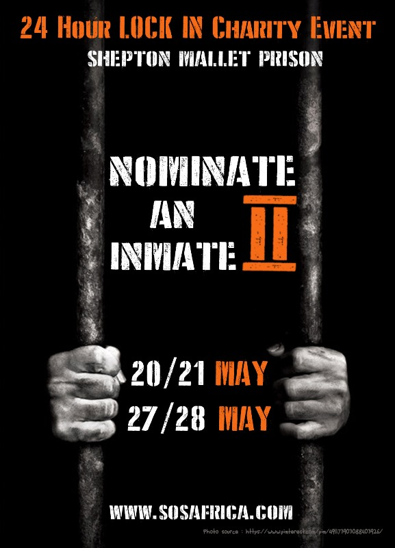 Nominate an Inmate 24 Hour Charity Lock In at Shepton Mallet Prison