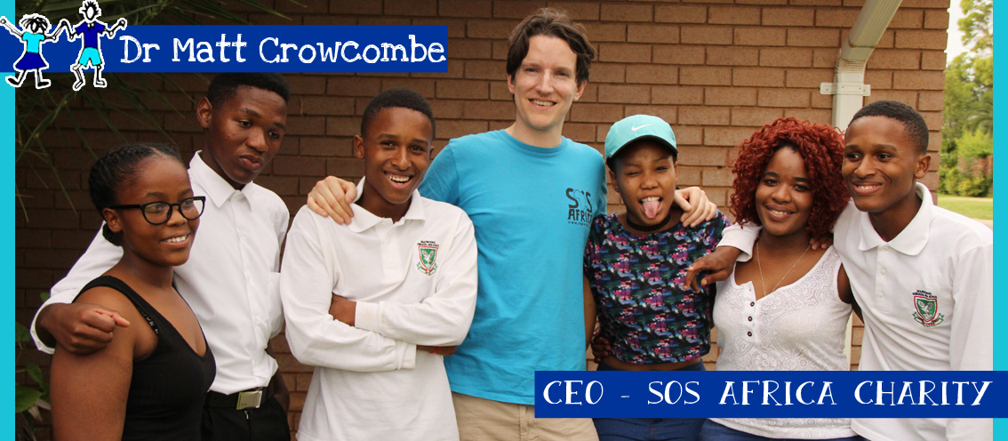 Dr Matt Crowcombe: CEO, SOS Africa Children's Charity